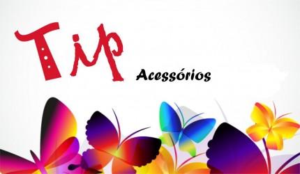 Tip Acessorios - @tipacessorios