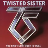 CD Twisted Sister – You Can't Stop Rock 'N' Roll (Digipack Duplo)