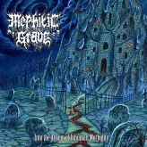 Mephitic Grave - Into The Atrium Of Inhuman Morbidity