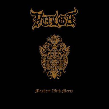 Vulga - Mayhem with Mercy