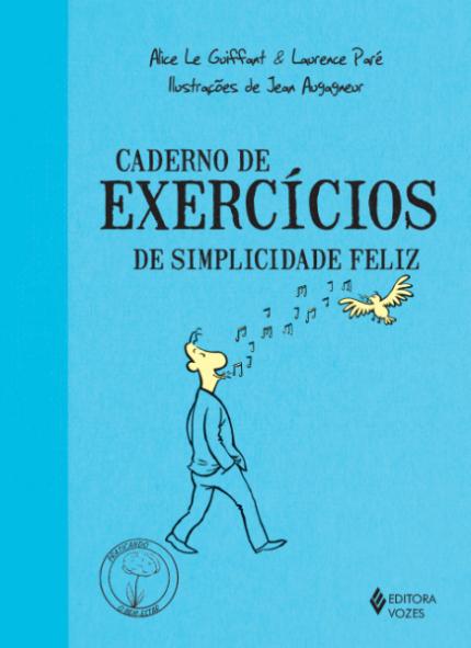Cadernos de Exercícios de Simplicidade Feliz