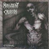 Malevolent Creation - Eternal