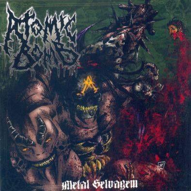 ATOMIC BOMB - Metal Selvagem