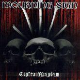 Mourning Sign – Contra Mundum - CD