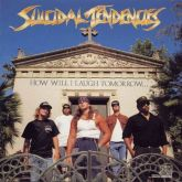 CD Suicidal Tendencies – How Will I Laugh Tomorrow... When I Can't Even Smile Today