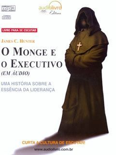 O Monge e o Executivo - James Hunter - Livro áudio.