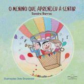 O menino que aprendeu a sentir - Sandra Barros