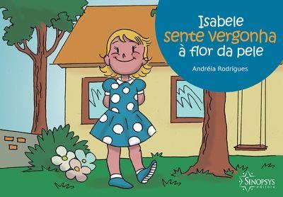 Isabele Sente Vergonha à Flor da Pele