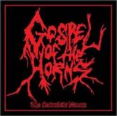 GOSPEL OF THE HORNS - The Satanists Dream (2009 - KBTMT / GER) (LP)