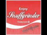 Snuffgrinder – Snuffholic