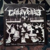 CADAVERISE - The Most Haunted Cemetery Songs