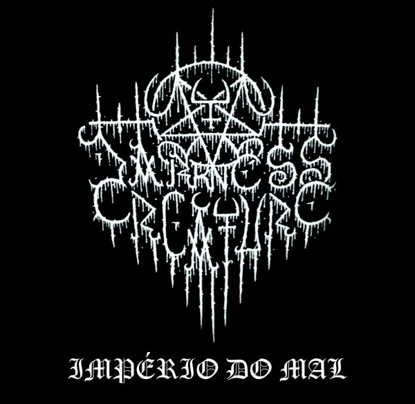 DARKNESS CREATURE - Império do Mal