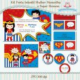 Kit Festa Infantil Mulher Maravilha e Super Homem