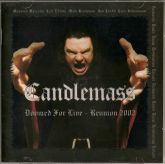 Candlemass ‎– Doomed For Live - Reunion 2002