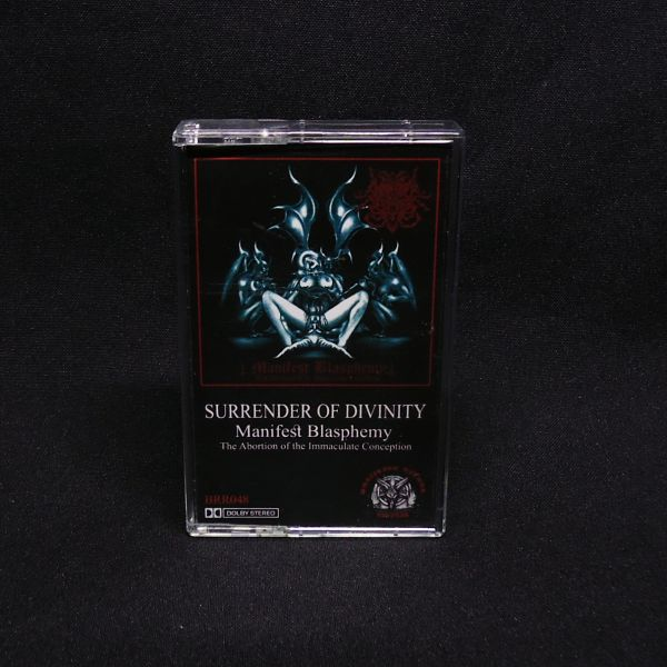 SURRENDER OF DIVINITY - Manifest Blasphemy: The Abortion of the Immaculate Conception - CASSETTE