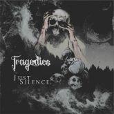 TRAGEDIES - Just Silence