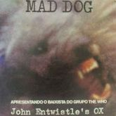 LP 12 - John Entwistle's Ox – Mad Dog