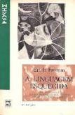 A Linguagem Esquecida - Uma Introdução ao Entendimento dos Sonhos, Contos de Fadas e Mitos