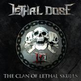 LETHAL DOSE - The clan of lethal Skulls (CD)