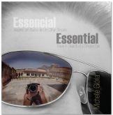 Essencial: viagens em busca de um olhar sincero