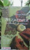 Alzheimer recolhendo os pedaços
