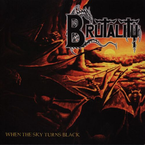 CD Brutality - When the Sky Turns Black