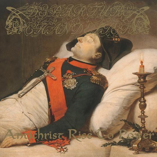 DEPARTURE CHANDELIER - Antichrist Rise to Power - CD