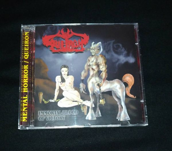 Mental Horror / Queiron - Immortal Blood of Victory / Extreme Evolutive Trauma