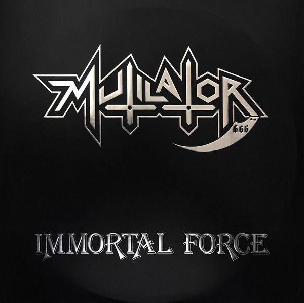 CD - Mutilator - Immortal Force - Digipack