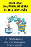 COMO CRIAR  UMA PÁGINA DE VENDA DE ALTA CONVERSÃO