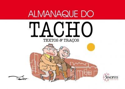 Almanaque do Tacho: Textos e Traços