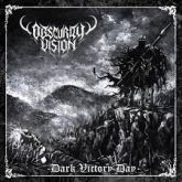 OBSCURITY VISION - Dark Vitory Day