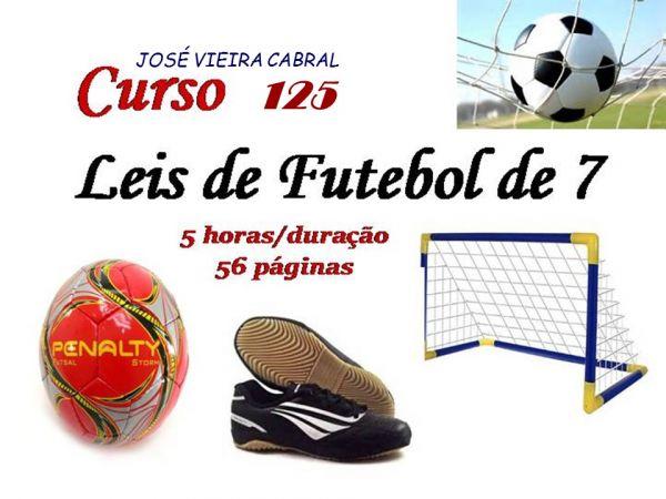 X-125. Leis de Futebol de 7