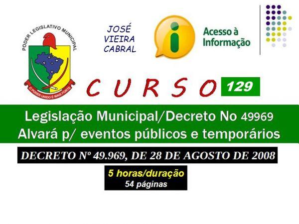 X-129. Legislação Municipal - Decreto No 49969