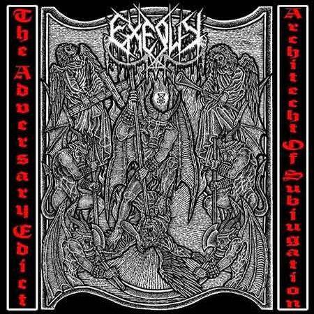 CD Exequy – The Adversary Edict / Architect Of Subjugation