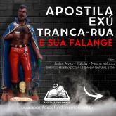 APOSTILA  EXÚ TRANCA RUAS E SUA FALANGE