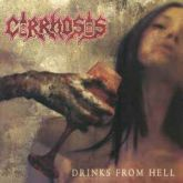 CD - Cirrhosis ‎– Drinks From Hell