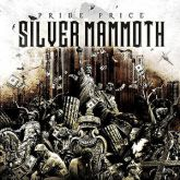SILVER MAMMOTH – Pride Price (2014)