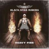 BLACK STARS RIDERS - HEAVY FIRE