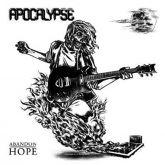 APOCALYPSE - Abandon Hope (2010 - High Roller / GER) (LP)