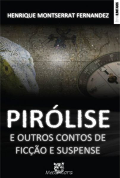 Pirólise e outros contos de ficção e suspense