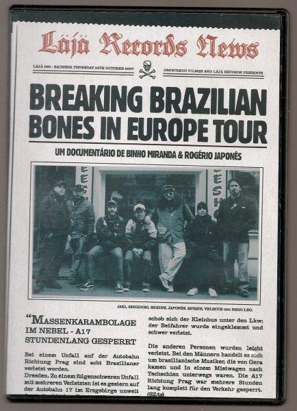 DVD - Breaking Brazilian Bones in Europe Tour