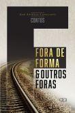 FORA DE FORMA & OUTROS FORAS