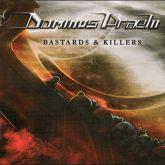 DOMINUS PRAELII - Bastards and Killers (LP)