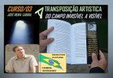 03. A Transposição Artística, do Campo Invisível a Visível