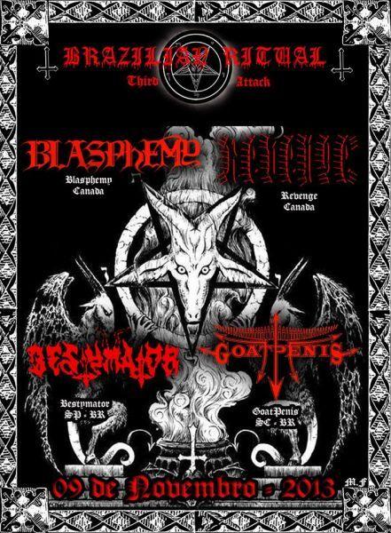 Brazilian Ritual Third Attack - Blasphemy / Revenge / Goatpenis / Bestymator