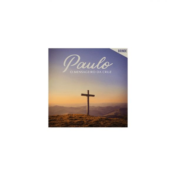 CD Paulo - O Mensageiro Da Cruz (Digipack)