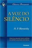 A VOZ DO SILÊNCIO: Pequena Grande Enciclopédia Da Espiritualidade Universal -  Helena P. BLAVATSKY