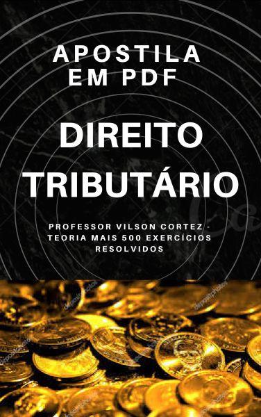 DIREITO TRIBUTÁRIO TUDÃO - TEORIA E MAIS DE 360 QUESTÕES - PDF