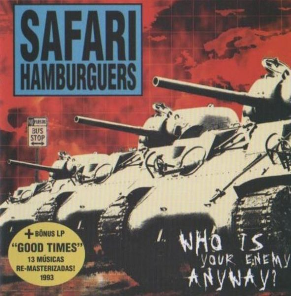 CD -  Safari Hamburguers ‎– Who is Your Enemy Anyway? (+ Bonus Tracks)